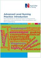 oyal College of Nursing (2018) RCN Standards for advanced level nursing practice, advanced nurse practitioners, RCN accreditation and RCN credentialing: introduction, London: RCN.