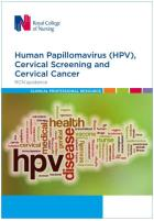 Royal College of Nursing (2018) HPV, cervical screening and cervical cancer: an RCN guidance, London: RCN.