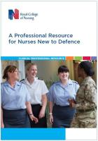Royal College of Nursing (2018) A professional resource for nurses new to defence, London: RCN.
