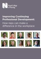 Royal College of Nursing (2019) Improving continuing professional development: how reps can make a difference in the workplace, London: RCN.