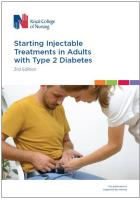 Royal College of Nursing (2019) Starting injectable treatments in adults with type 2 diabetes (3rd edition), London: RCN.